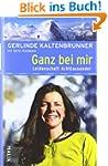 Ganz bei mir: mit Karin Steinbach<BR>...