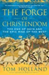 The Forge of Christendom: The End of...