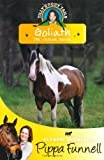 img - for Goliath: The Rescue Horse (Tilly's Pony Tails) book / textbook / text book