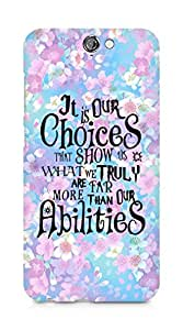 AMEZ our choices show what we are Back Cover For HTC One A9