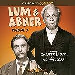 Lum & Abner, Volume 7 | Chester Lauck,Norris Goff
