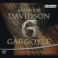 Gargoyle Hörbuch von Andrew Davidson Gesprochen von: Sascha Maria Icks, Stefan Kaminski