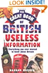 The Great Book of British Useless Inf...