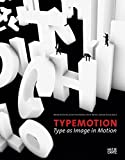 img - for Typemotion: Type as Image in Motion book / textbook / text book