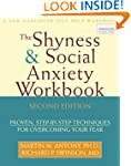 Shyness and Social Anxiety Workbook:...