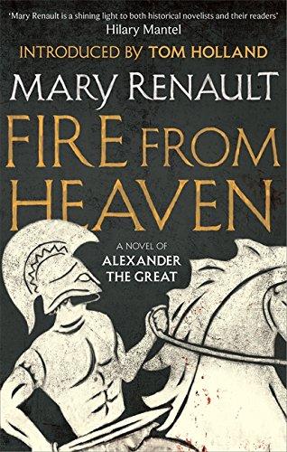 fire-from-heaven-a-novel-of-alexander-the-great-a-virago-modern-classic-vmc