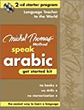 Speak Arabic Get Started Kit—The Michel Thomas Method™ (2-CD Starter Program) (Michel Thomas Series)