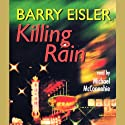 Killing Rain (       UNABRIDGED) by Barry Eisler Narrated by Michael McConnohie