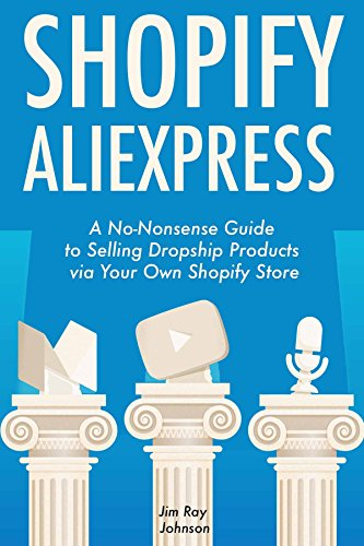 shopify-aliexpress-a-no-nonsense-guide-to-selling-dropship-products-via-your-own-shopify-store-engli