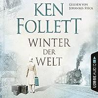 Winter der Welt (Die Jahrhundert-Saga 2) Hörbuch