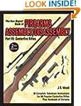 The Gun Digest Book of Firearms Assem...