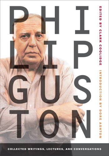 Philip Guston: Collected Writings, Lectures, and...