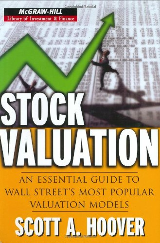 Stock valuation an essential guide to Wall Street's most popular valuation models