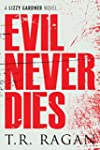 Evil Never Dies (The Lizzy Gardner Se...