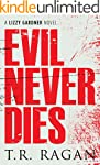 Evil Never Dies (The Lizzy Gardner Se...