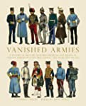 Vanished Armies: A Record of Military...