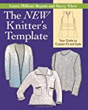 The NEW Knitters Template: Your Guide to Custom Fit and Style