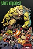 Future Imperfect: Warzones! (Secret Wars: Warzones!: Future Imperfect)