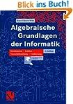 Algebraische Grundlagen der Informati...