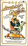 American Graffiti: A Screenplay- The Complete Scenarios of the film with 70 illustrations (0394170725) by George Lucas