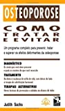 img - for Osteoporose: Como Tratar e Evitar (Portuguese Edition) book / textbook / text book