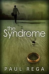 (FREE on 7/13) The Syndrome: Based On A True Story by Paul Rega - http://eBooksHabit.com
