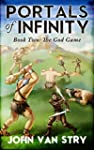 Portals of Infinity: Book Two: The Go...