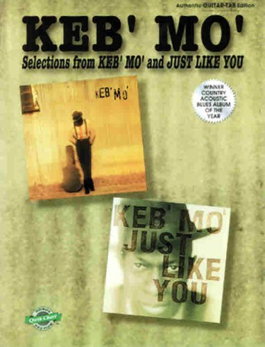 keb-mo-selections-from-keb-mo-and-just-like-you-authentic-guitar-tab-with-qwik-charts-by-keb-mo-1997