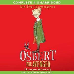 Osbert the Avenger Audiobook