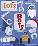 Lots of Bots (Wall-E) image