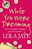 While You Were Dreaming Lola Jaye