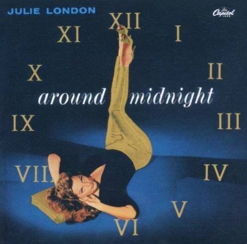 Around Midnight by Julie London (2006-09-26) 【並行輸入品】