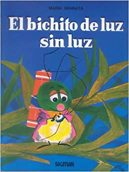Bichito de luz sin luz aljibe rtca spanish edition for Bichito de luz jardin