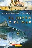 El Joven Y El Mar (0439769582) by Rodman Philbrick