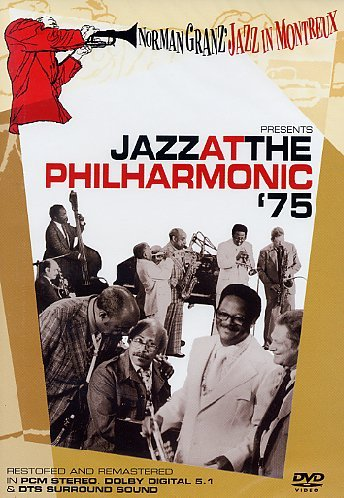 Jazz at the Philharmonic - Norman Granz' Jazz in Montreux