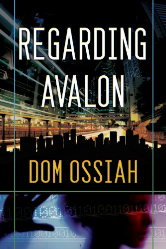 """Kindle Daily Deal For Thursday, Jan. 10 – Great Kindle Book Deals Including Sci-Fi Deals & a """"Vampire Love Story"""" plus Dom Ossiah's Fantasy Regarding Avalon (today's sponsor)"""