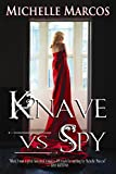 Knave vs Spy (Highland Knaves Book 3)
