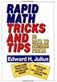 Rapid Math Tricks and Tips: Thirty Days to Number Power (Mathematics)