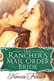 The Ranchers Mail Order Bride: A Historical Romance Novel (The Soiled Dove Book 2)
