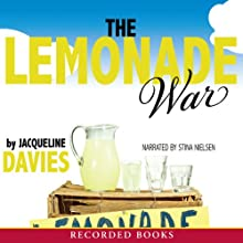 The Lemonade War (       UNABRIDGED) by Jacqueline Davies Narrated by Stina Nielsen