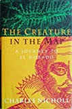 Charles Nicholl The Creature in the Map