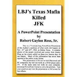 LBJ's Texas Mafia Killed JFK