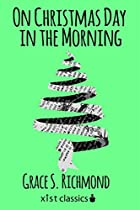 ON CHRISTMAS DAY IN THE MORNING (XIST CLASSICS)