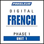 French Phase 1, Unit 01: Learn to Speak and Understand French with Pimsleur Language Programs |  Pimsleur