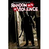 Random Acts of Violencepar Tim Bradstreet