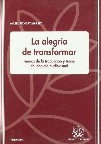 LA ALEGRIA DE TRANSFORMAR