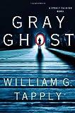 Gray Ghost: A Stoney Calhoun Novel (Stoney Calhoun Mysteries)