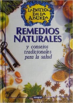 Remedios Naturales - La Botica de La Abuela (Spanish