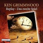 Replay: Das zweite Spiel | Ken Grimwood