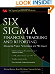 Six Sigma Financial Tracking and Repo...